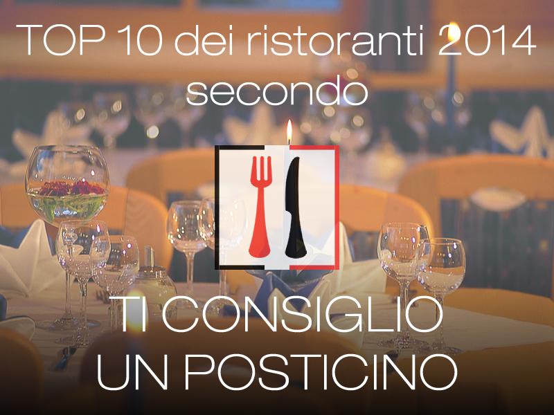 TOP 10: i migliori ristoranti del 2014 visitati da noi!