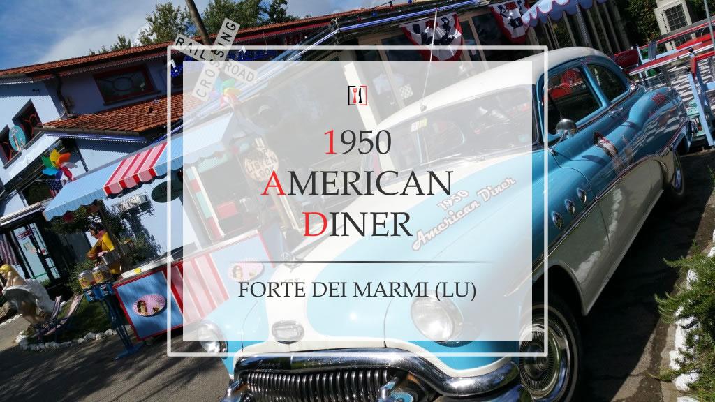 """1950 American Diner Forte dei Marmi. Un viaggio nei """"fifties"""" made in USA!"""