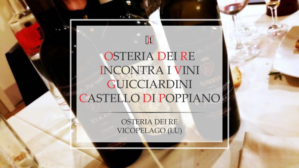 Osteria dei Re incontra i vini Guicciardini Castello di Poppiano