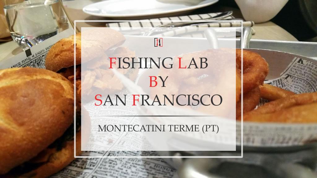 San Francisco Fishing Lab. La Montecatini che vogliamo!