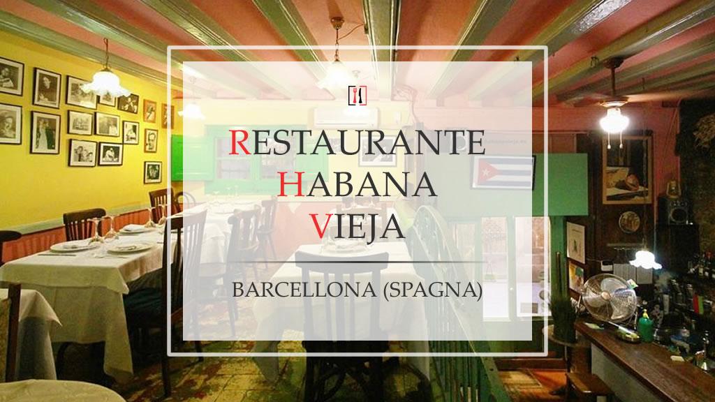 Habana Vieja, restaurante & bar cubano a Barcellona