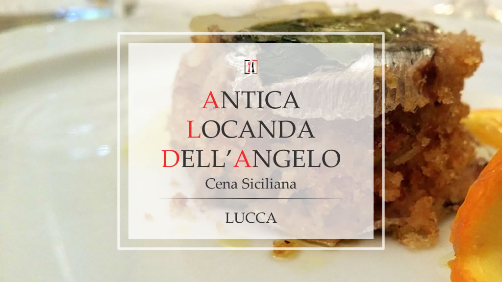 Cena siciliana all'Antica Locanda dell'Angelo