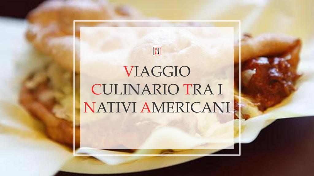 Viaggio culinario tra i nativi americani