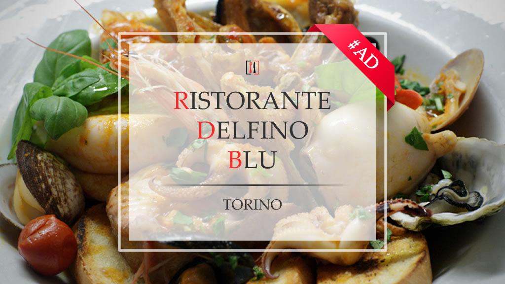 Ristorante Delfino Blu, tripudio di pesce e frutti di mare