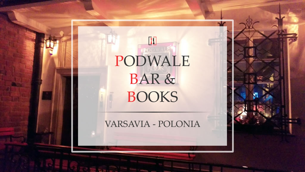 "Podwale Bar and Books, un lato ""english"" di Varsavia"