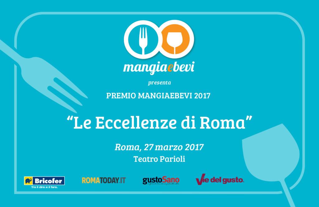 """Ti Consiglio un Posticino al Premio MangiaeBevi 2017 """"Le eccellenze di Roma""""!"""