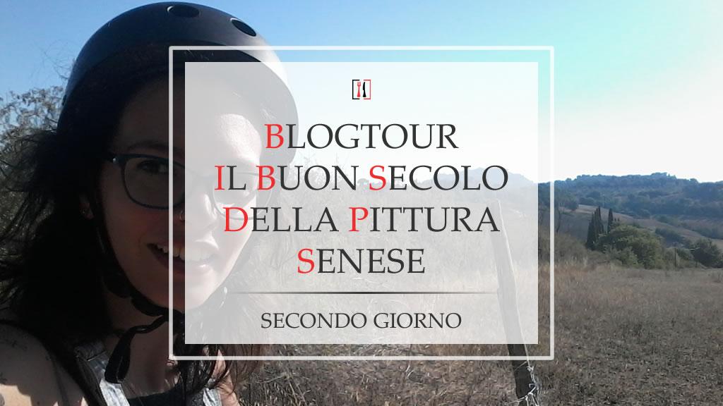 """BlogTour """"Il Buon Secolo della Pittura Senese"""" (giorno 2)"""